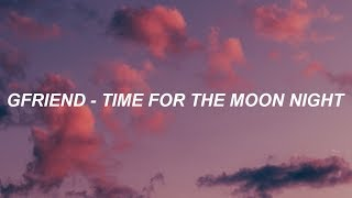 GFRIEND(여자친구) _ Time for the moon night(밤) Easy Lyrics