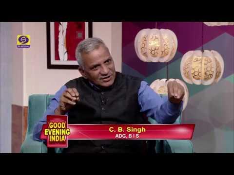 """Good Evening India - Discussion on """" Akshaya Tritiya"""" with Sh. C.B. Singh (ADG, BIS)"""