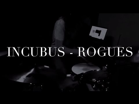 Incubus - Rogues (DRUM COVER by Maximiliam Andersson)
