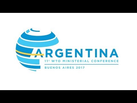 Why WTO Buenos Aires 11th Ministerial Conference Meeting Was Bound to Fail