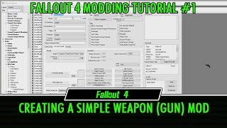 fallout 4 Creation Kit Modding Tutorial 1 - Creating a Simple Weapon Mod