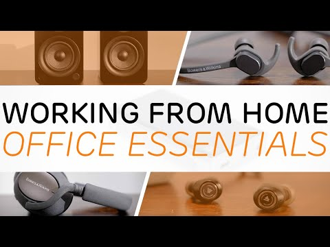 Working From Home Office Essentials - Best Home Audio Products