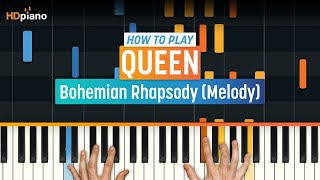 "How To Play ""Bohemian Rhapsody (Melody)"" by Queen 
