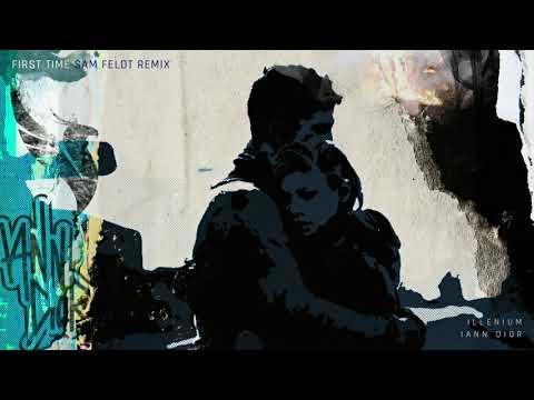 Illenium & Sam Feldt - First Time mp3 letöltés