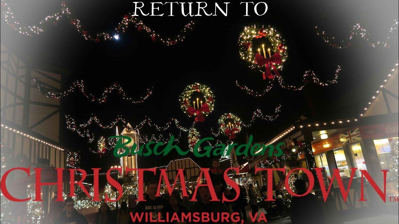 Return to busch gardens williamsburg christmas town 2017 youtube for Christmas town busch gardens williamsburg 2017