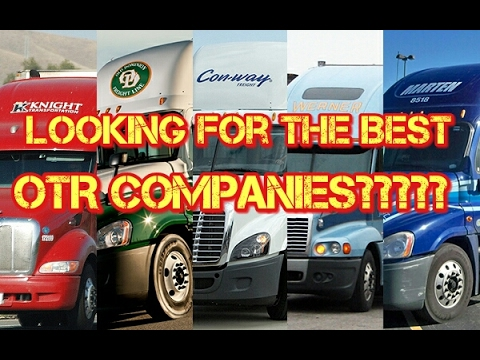Trucking| Are You Looking for the Best OTR Companies?????