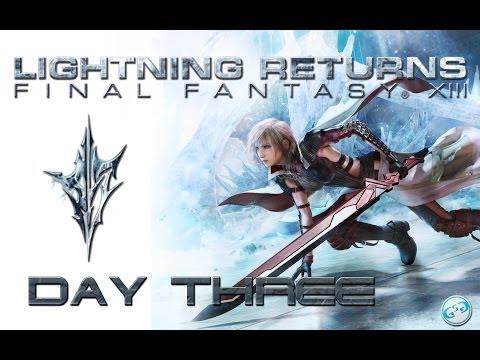 Lightning Returns FFXIII - Day Three Full Strategy Guide Playthrough / Walkthrough