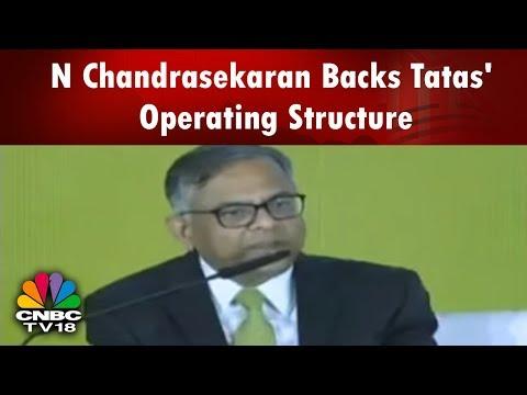 INDIA BUSINESS HOUR PLUS   N Chandrasekaran Backs Tatas' Operating Structure   CNBC TV18