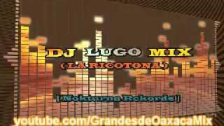 Dj Lugo Mix - La Ricotona (Original Mix)