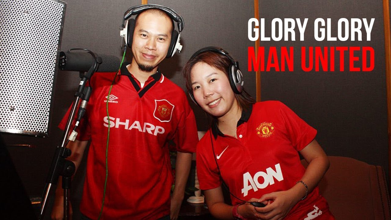 Glory Glory Man United (2013) เวอร์ชั่นไทย The World Red Army Feat. Red Army Fanclub [OFFICIAL]