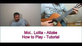 Moi Lolita Alizée HOW TO PLAY FINGERSTYLE  GUITAR GUITARE TUTORIAL LESSON