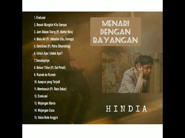 HINDIA FULL ALBUM MENARI DENGAN BAYANGAN