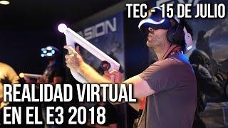 Realidad Virtual en el E3 2018 thumbnail