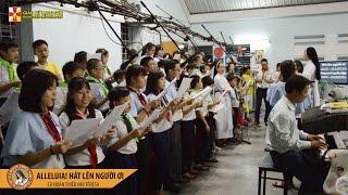 ALLELUIA! HÁT LÊN NGƯỜI ƠI - Ca Đoàn Thiếu Nhi Têrêsa Giáo Xứ Lạng Sơn