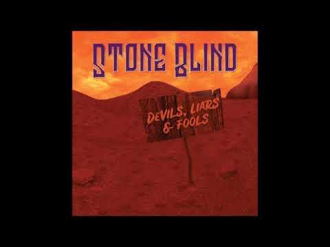 Stone Blind - Devils, Liars & Fools (Full Album 2018) Mp3