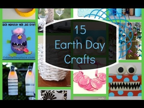 15 earth day crafts youtube for Best out of waste environment