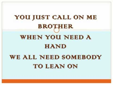 Lean On Me Lyrics