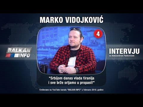 INTERVJU: Marko Vidojković - Srbijom danas vlada tiranija i sve brže srljamo u propast! (20.02.2018)