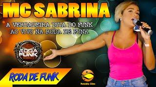 MC Sabrina :: Em um vídeo emocionante na Roda de Funk :: Especial ao vivo
