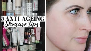5 ANTI AGEING SKIN CARE TIPS I SWEAR BY IN MY 30s