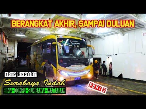 JAMINAN BANTER! BERANGKAT AKHIR, SAMPAI DULUAN - Trip Report Surabaya Indah Bima—Mataram Part 2