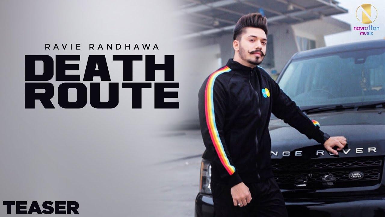 Death Route - Ravie Randhawa | Teaser | Himansh Verma | Navrattan Music | New Punjabi Songs