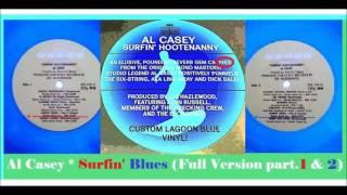 Al Casey - Surfin' Blues (Full Version part 1 & 2)