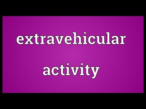 Extravehicular activity Meaning