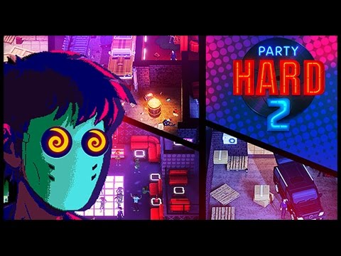 Party Hard 2 Demo ! |