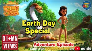 Earth Day Special | Hindi Mega Episode | Jungle Book | Animation Cartoon | Power kids