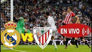 Real madrid vs Athletic Bilbao EN VIVO |COMO VER EN VIVO HOY POR INTERNET (LINKS EN VIVO)