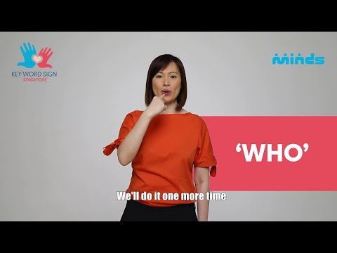 Key Word Sign (Singapore) - Let's Learn Together! #40 - 'Who'