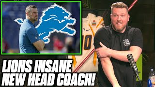 Pat McAfee Reacts To Lions AWESOME New Head Coach Dan Campbell