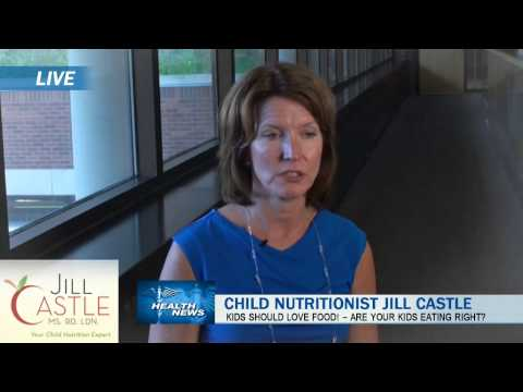 What's Going on with Child Nutrition? Childhood Nutritionist Jill Castle