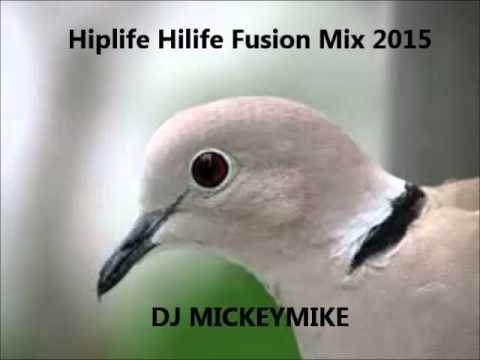Hiplife Hilife Fusion Mix 2015