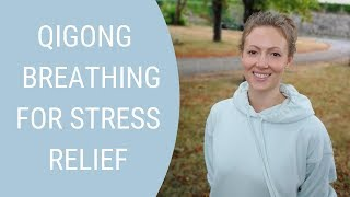 Qigong Deep Breathing Exercise - Breathing to Help Reduce Stress - Abdominal Belly Breathing