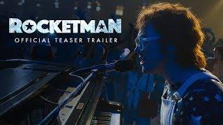 Rocketman | Official Teaser Trailer