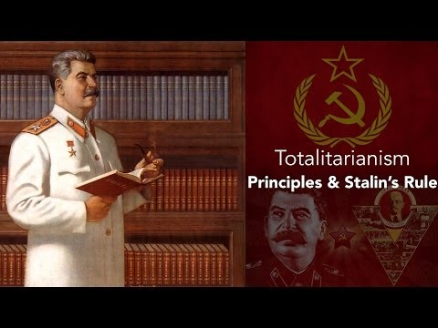 19A: Totalitarianism-Principles and Stalin's Rule