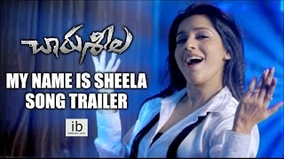 Charu Seela My Name is Sheela song trailer - idlebrain.com