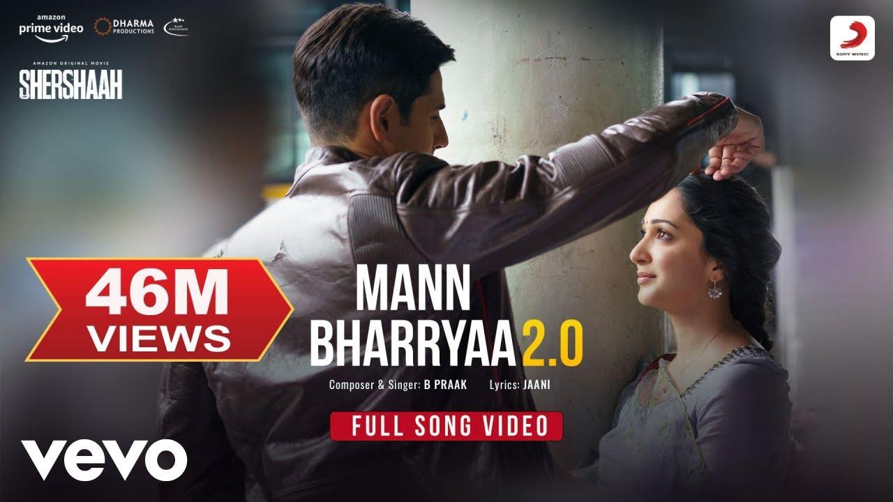 Download Mann Bharryaa 2.0 - Full Song Video | Shershaah | Sidharth – Kiara | B Praak | Jaani