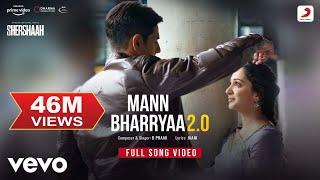 Mann Bharryaa 2.0 - Full Song Video | Shershaah | Sidharth – Kiara | B Praak | Jaani