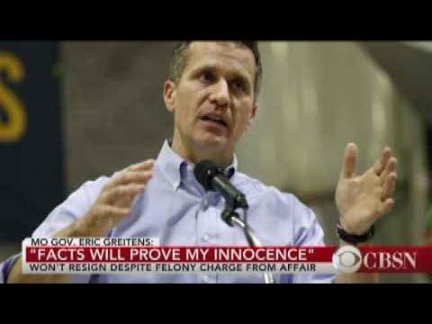 "Missouri Gov. Eric Greitens: ""I will not be resigning"""
