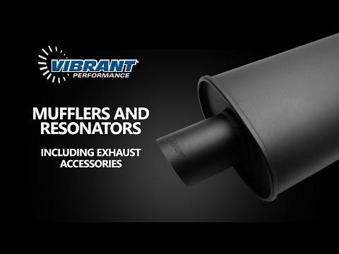Vibrant Performance Mufflers And Resonators