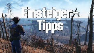 Fallout 4 - Einsteiger-Tipps Tricks fr Endzeit-Neulinge Gameplay Guide