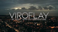 VIROFLAY - BY NIGHT - 2019 - MAVICPRO2 (4K)