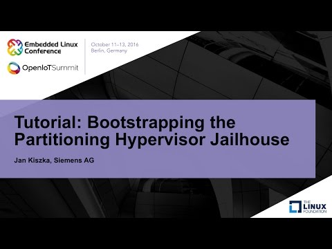 Tutorial: Bootstrapping the Partitioning Hypervisor Jailhouse
