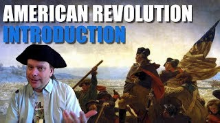 American Revolution, Video 0: Introduction