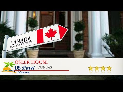 Osler House - Dundas Hotels, Canada