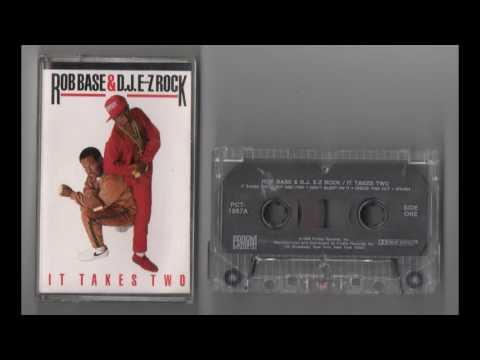 (1988) Rob Base & D.J. EZ Rock - It Takes Two [Cassette Rip]