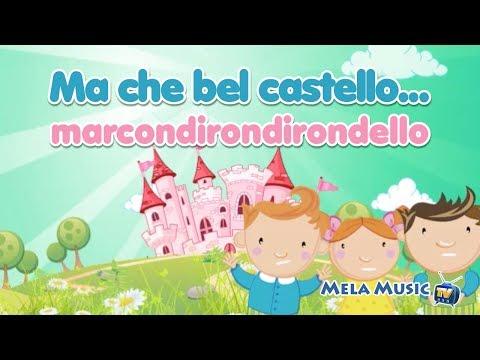 Oh che bel castello - Canzoni tradizionali per bambini